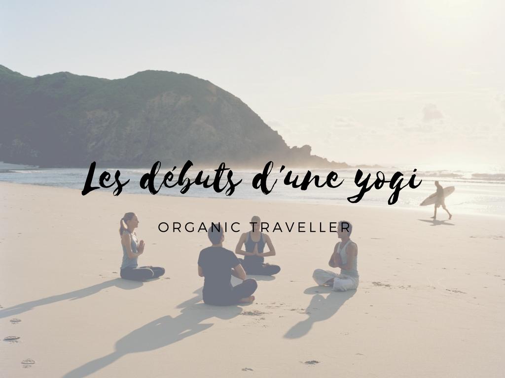 Les débuts d'une yogi #1 : Bien choisir sa pratique du yoga